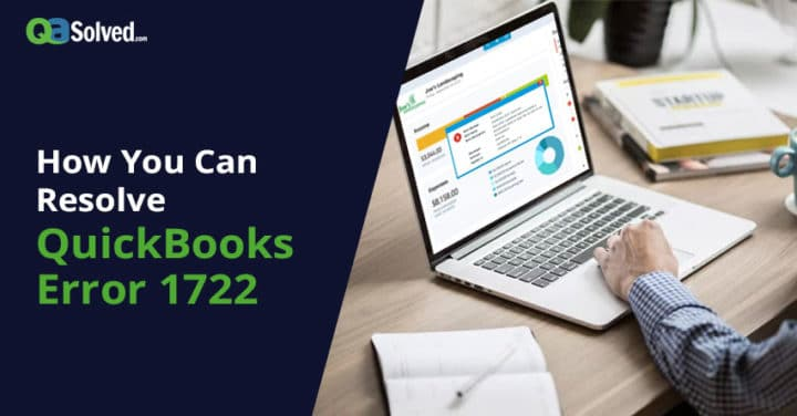 How To Fix QuickBooks Error 1722