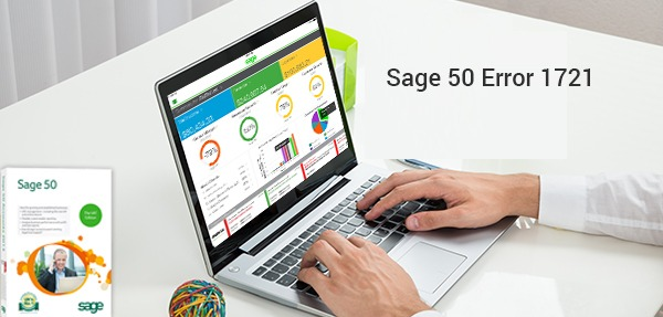 How to Fix Sage 50 Error 1721?