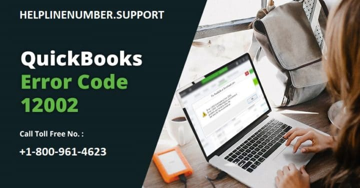 How to Solve QuickBooks Error Code 12002?