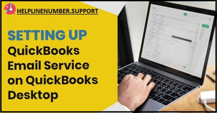 How to Set up QuickBooks Email Services in QuickBooks Desktop?