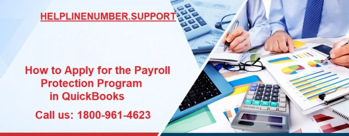 How to Apply for the Payroll Protection Program in QuickBooks?