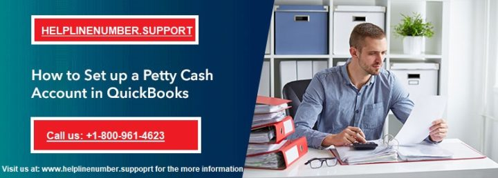 How to Set up and Use Petty Cash in QuickBooks?
