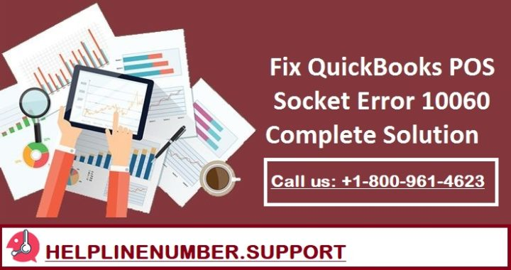 Method to Resolve QuickBooks POS Socket Error 10060