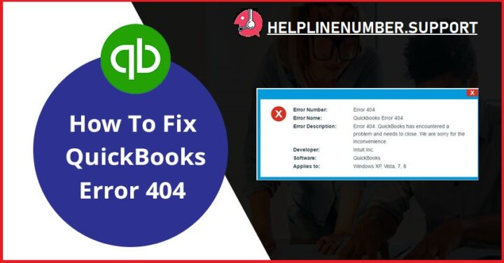How To Fix QuickBooks Error 404?